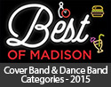 2015 Best of Madison - Universal Sound, Cover Band & Dance Band Categories